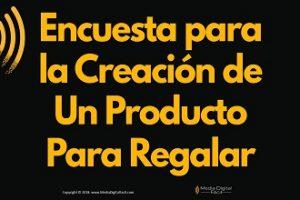 Encuesta para la Creación de Un Producto Para Regalar