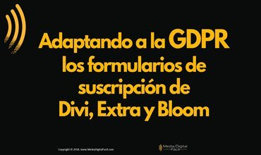 Adaptando a la GDPR los formularios de suscripción de Divi  Extra y Bloom