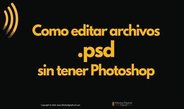 Como editar archivos psd sin tener Photoshop