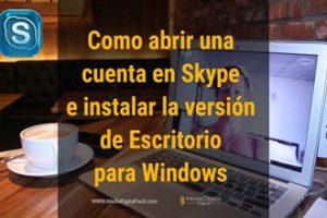 Como abrir una cuenta en Skype