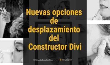 Nuevas opciones de desplazamiento del Constructor Divi