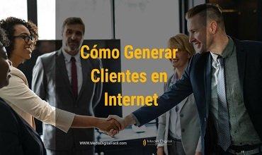 Una de las principales maneras para generar clientes en internet