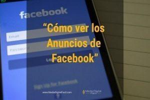 Cómo ver los anuncios de Facebook