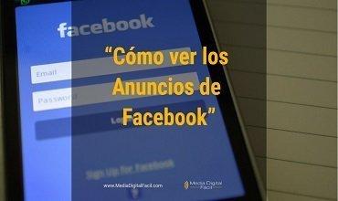 Cómo ver los anuncios de un usuario o página de Facebook – El Reto Parte 5