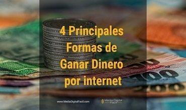 Las 4 Principales Formas de Ganar Dinero por internet – El Reto Parte 6
