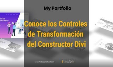 Conoce los Controles de Transformación del Constructor Divi