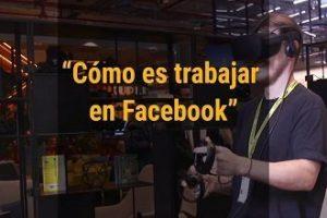 Cómo es trabajar en Facebook