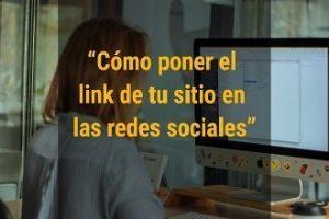 Cómo poner el link de tu sitio web en las redes sociales