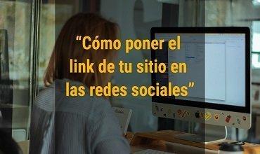 Cómo poner el enlace de tu sitio web en las redes sociales