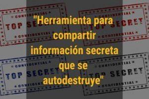 Herramienta para compartir información secreta que se autodestruye-blog