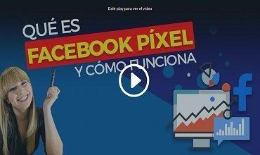 Qué es el Pixel de Facebook, cómo funciona y cómo se configura