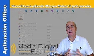 Microsoft lanza la aplicación Office para Windows 10 gratis para todos
