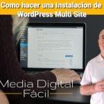 Como hacer una Instalación de WordPress Multi Site