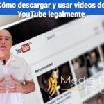 Cómo descargar y usar vídeos de YouTube legalmente