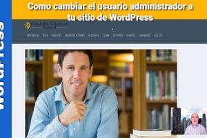 Como cambiar el usuario administrador a tu sitio-blog