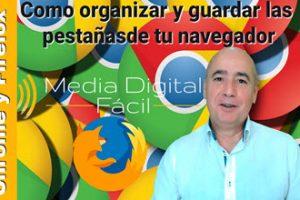 Como organizar y guardar las pestañas de tu navegador-blog